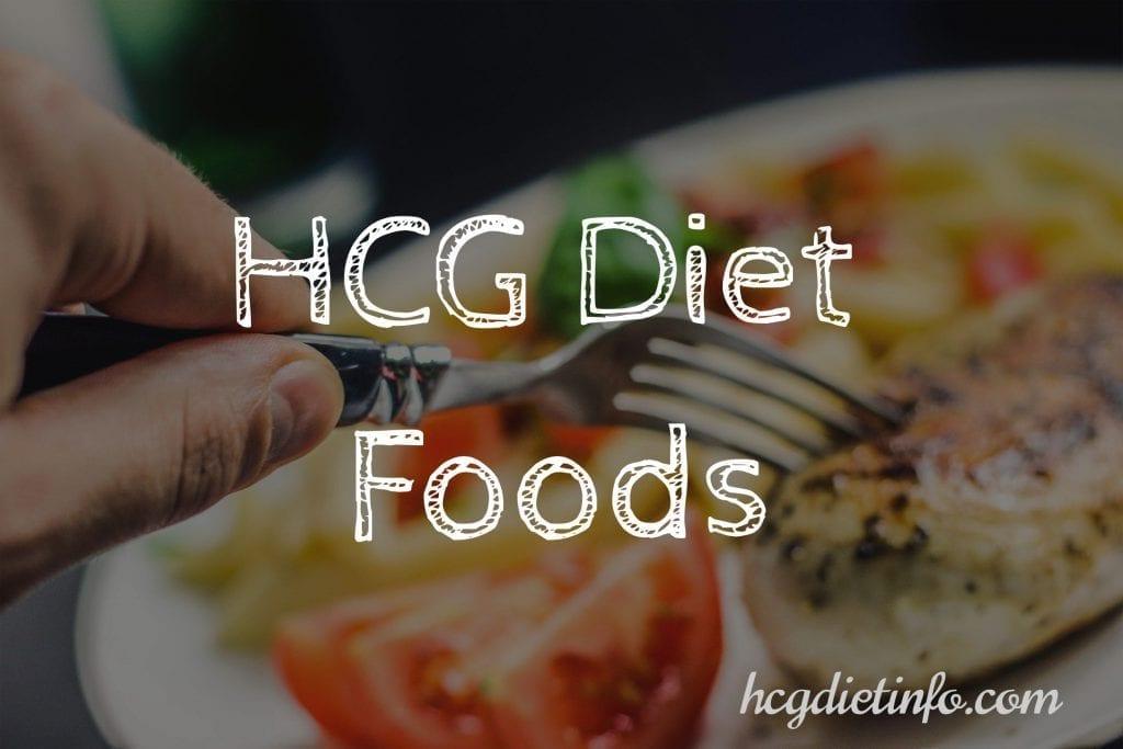 HCG Diet Foods