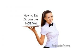Eat Out - Dine Out on the HCG Diet