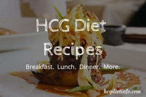 Real HCG Diet Recipes for Breakfast, Lunch, and Dinner