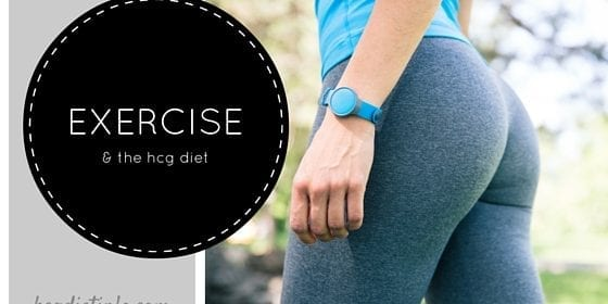 HCG DIET EXERCISE AND WORKOUT PLANS
