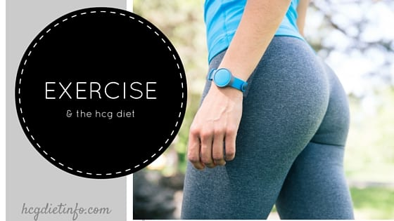 ALL ABOUT THE EXERCISE AND THE HCG DIET
