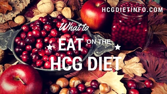 What To Eat On The Hcg Diet Plan Hcg Diet Info