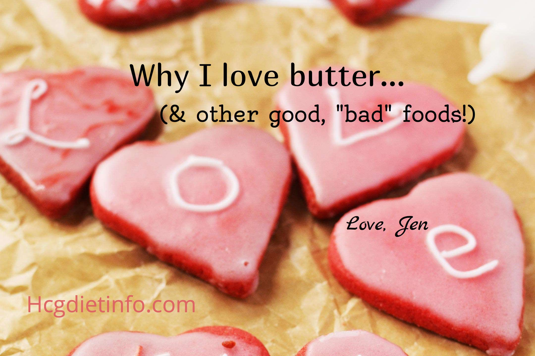 Why I'm Not Afraid of Butter