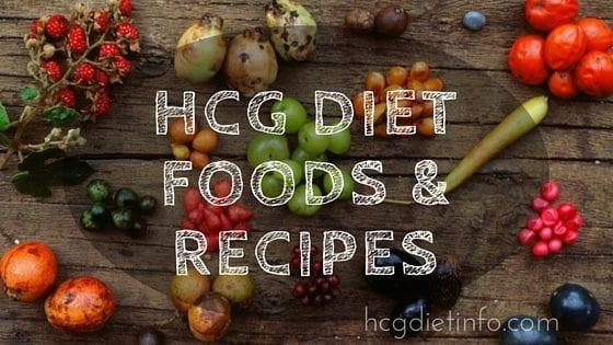 HCG Diet Foods & Recipes