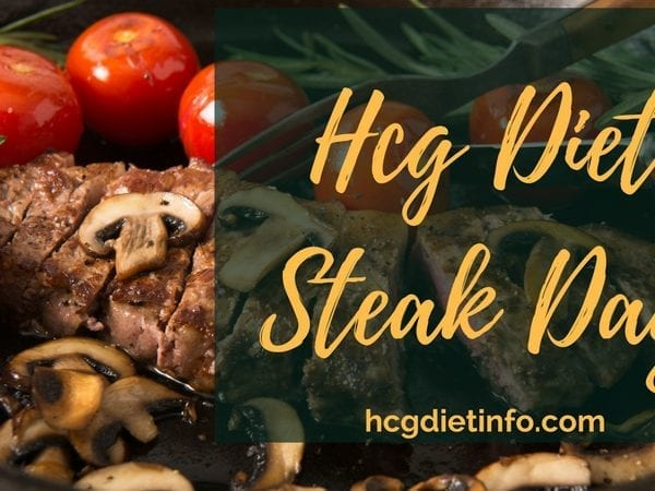 Hcg Diet Steak Day Guide