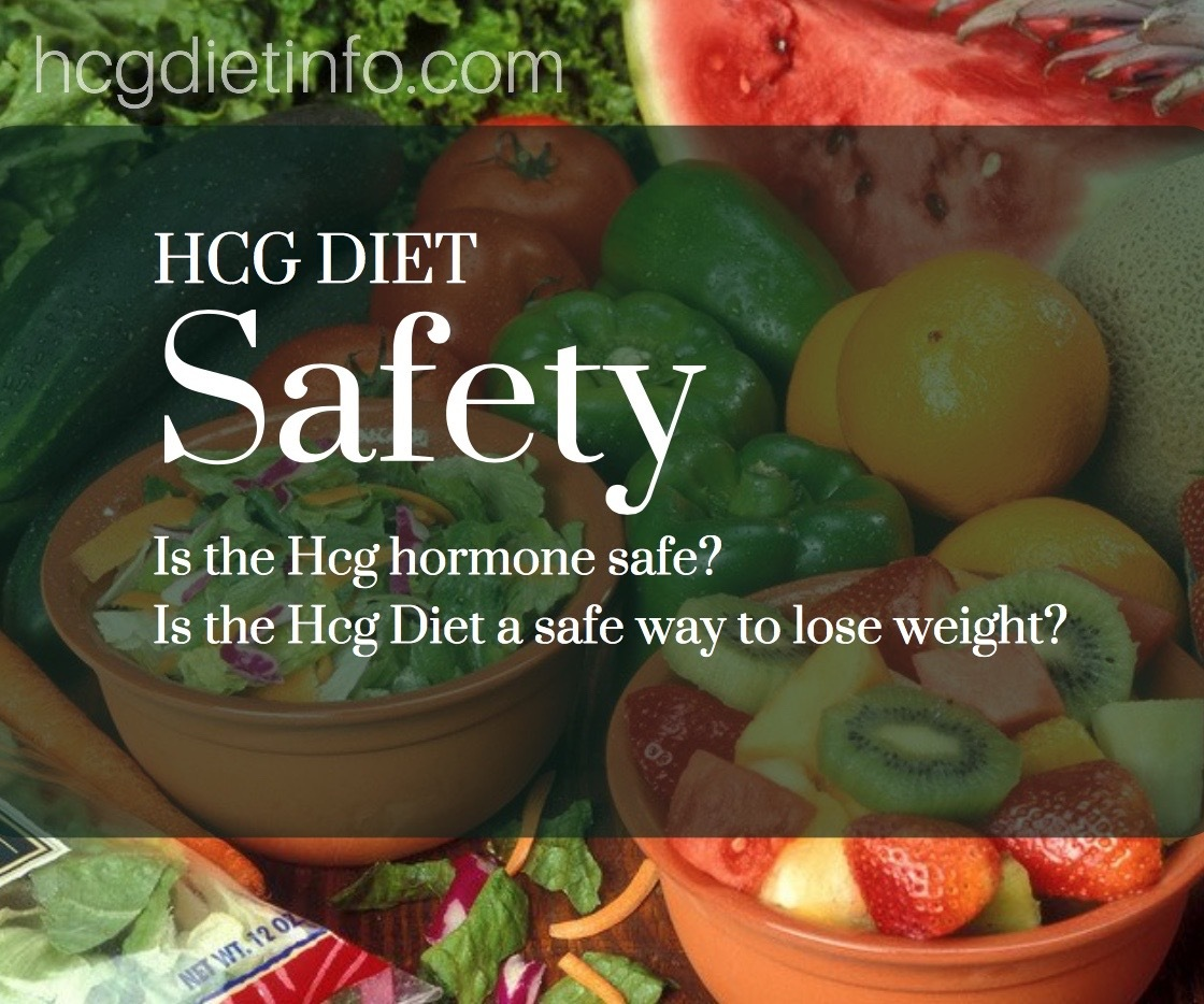 Is the Hcg Diet Safe for Weight Loss?  Hcg Weight Loss Safety Facts.