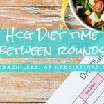 How Long Do You Wait Between HCG Diet Rounds & Why