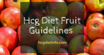 Hcg Diet Fruit Guidelines