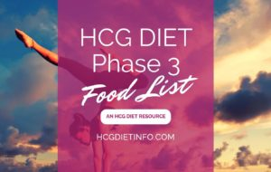 HCG Diet phase 3 foods list