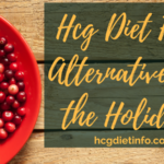 Hcg Diet Foods: Healthy Holiday Food Alternatives