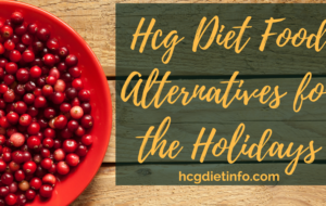 Hcg Diet Food Planning for the Holidays