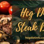 Guide to Hcg Diet Steak Days