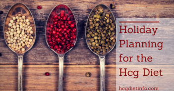 Holiday Planning Hcg Diet Foods and Eating