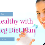 Learn How to Eat Healthy with the Hcg Diet Plan