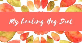 My Healing Hcg Diet